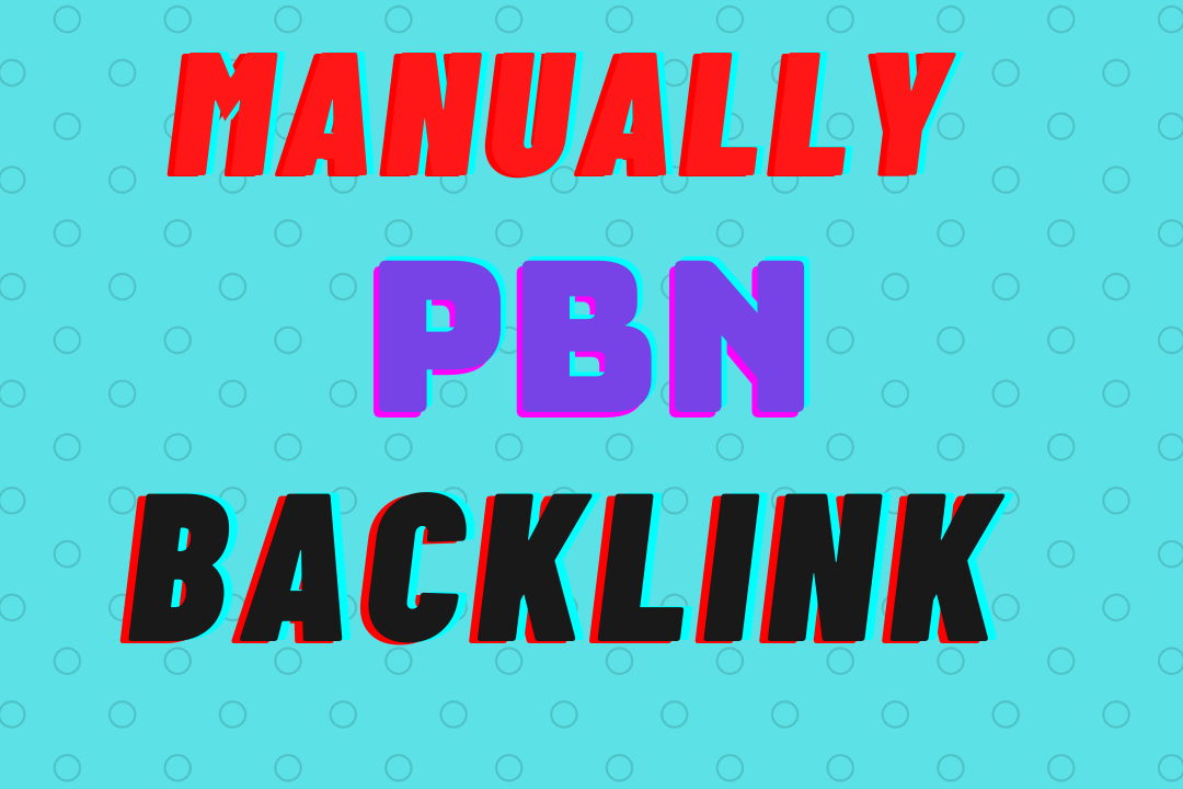 Add create manually 50 pbn backlink DA TF CF for your website