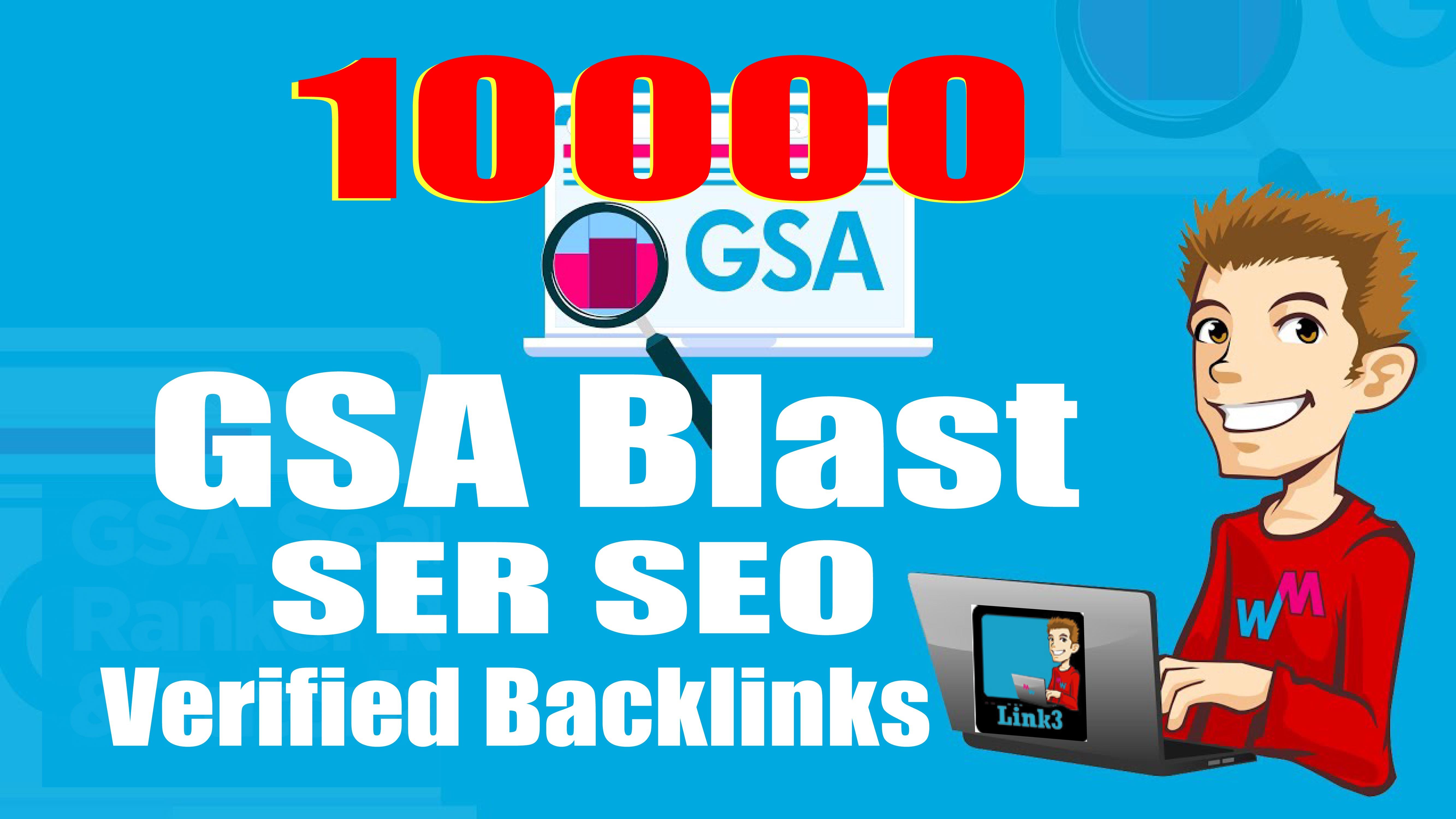 GSA Blast GSA SER To Create 10,000 Verified Backlinks