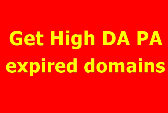 I will search 20+ 10 high da pa expired domains for you