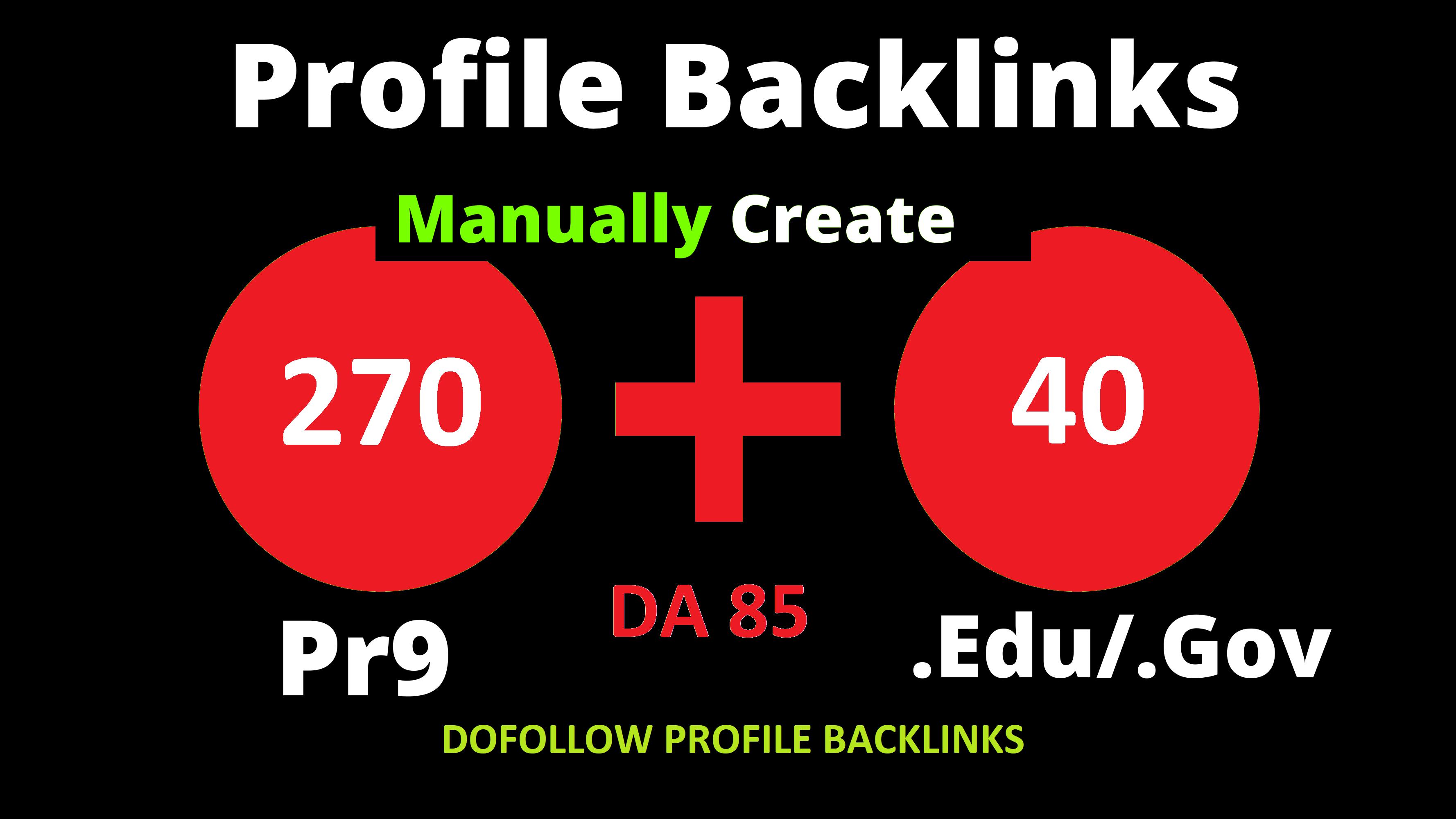 270 Pr9 + 40 Edu/Gov Pr9 High Authority Profile Backlinks To Boost Your Website Ranking 2021