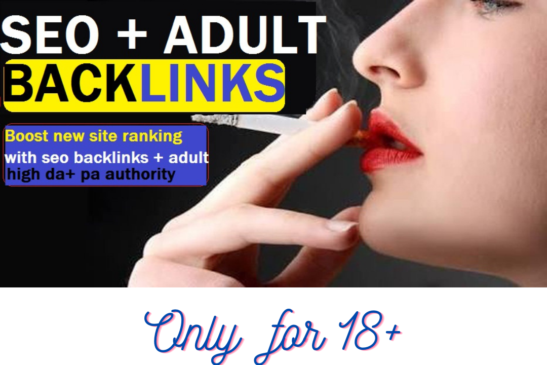 I will creat 200 adult/dating site seo backlinks with hand work in limited time offer.