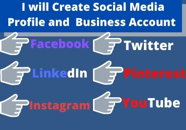 I will create social media profile and Business account