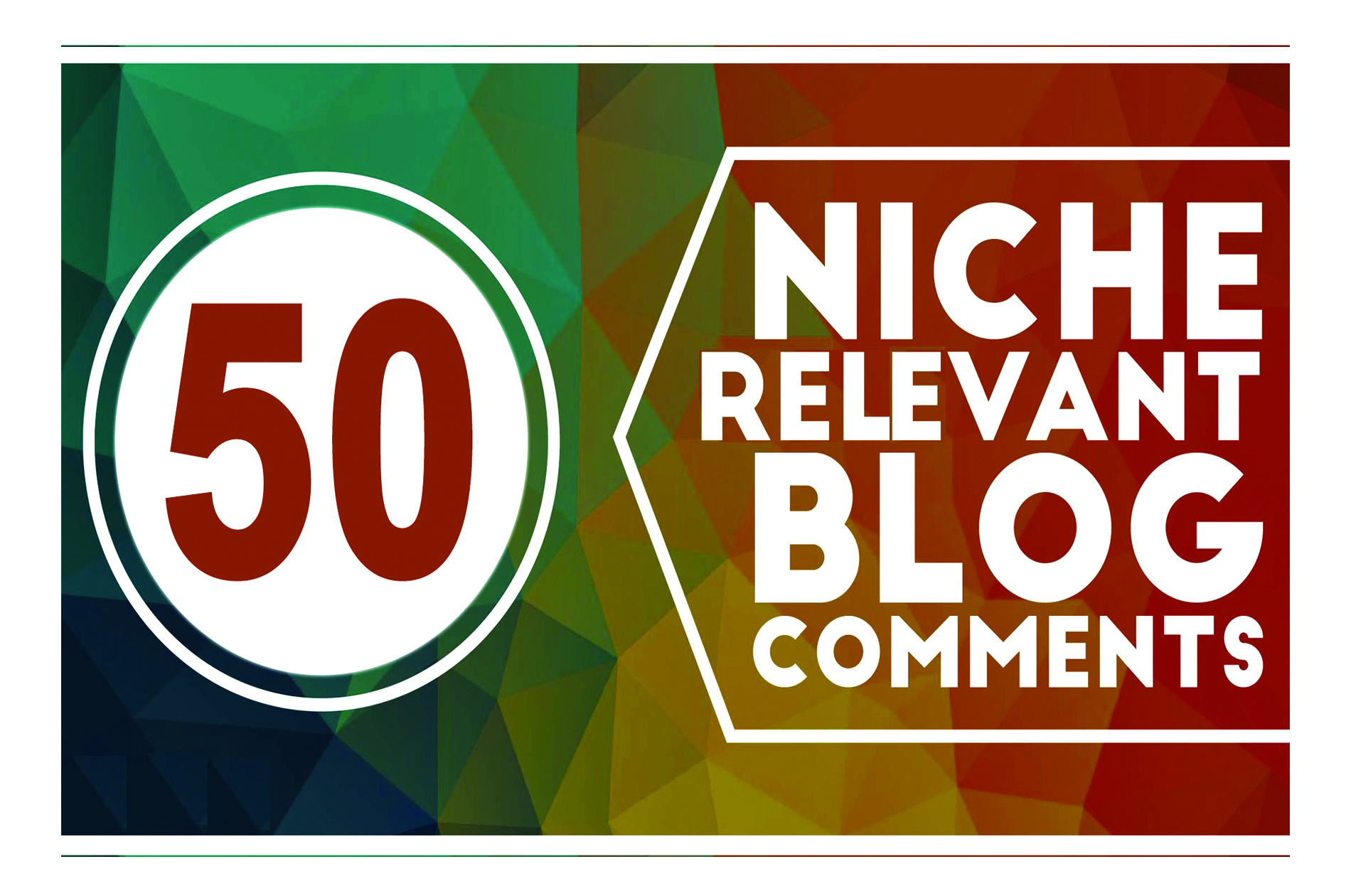 I Will Create 50 High-Quality Niche Relevant Blog Comments Backlinks