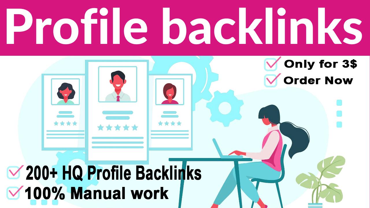 I Will Build Manually High Authority Do-follow Profile Backlinks SEO
