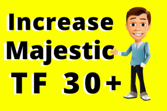 I will increase your website majestic trust flow rate tf 30 plus