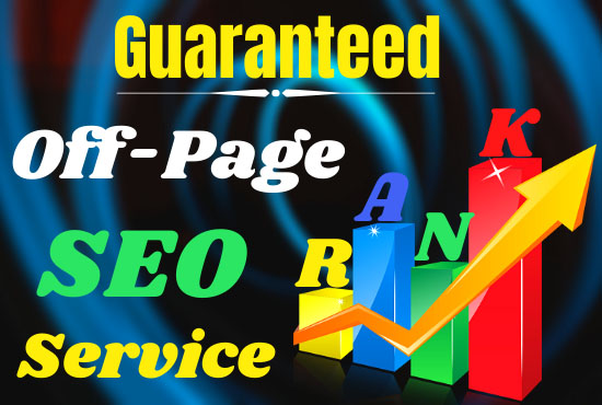 Guaranteed Google First page Ranking With off page SEO Service