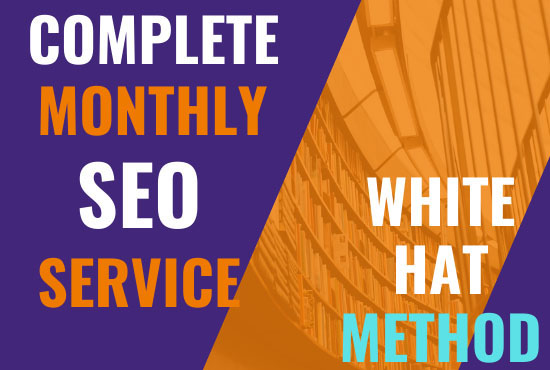 Offer a Complete Monthly SEO Service with Backlinks for Google Top Ranking