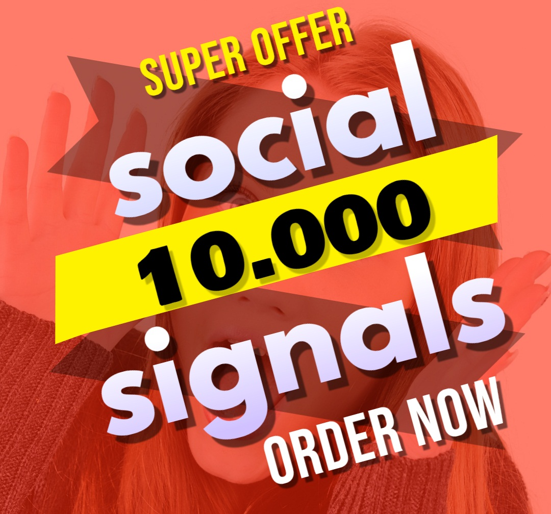 Great Top 1 Powerful Platform 10,000 SEO Social Signals Share Bookmarks Important Google Ranking