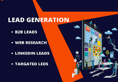 Do targeted 100 B2B lead generation and Linkedin lead generation