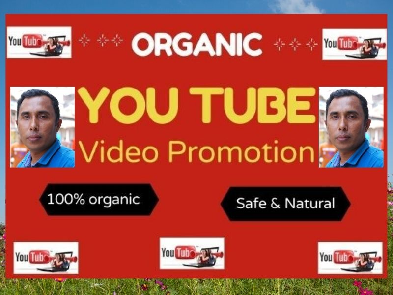 Real Organic and high-quality YouTube Video Promotion