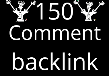 I will do 150 MANUAL Dofollow Blog comments Backlinks on High DA Sites for 5