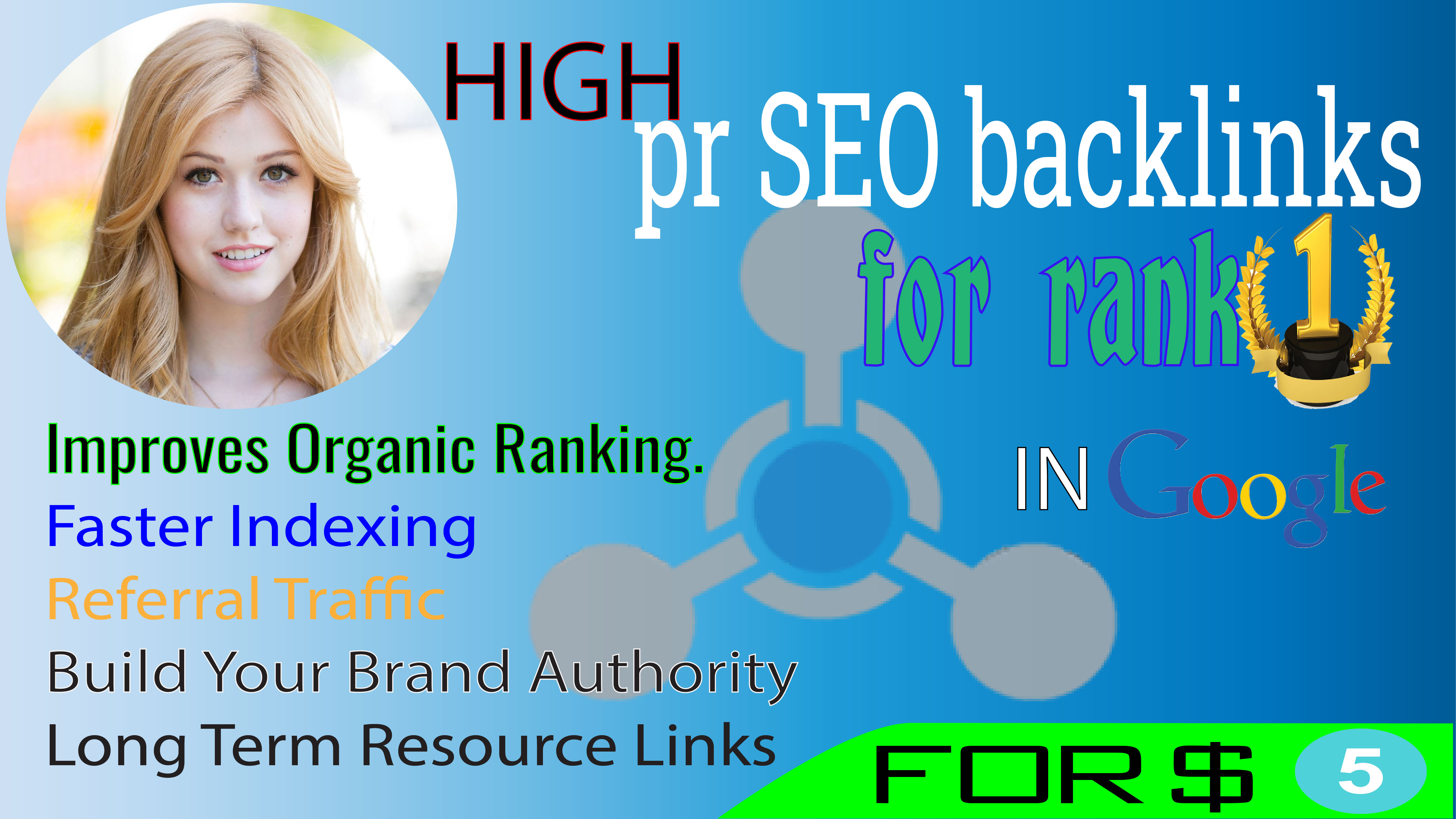 I will do high pr SEO backlinks for rank 1 in google