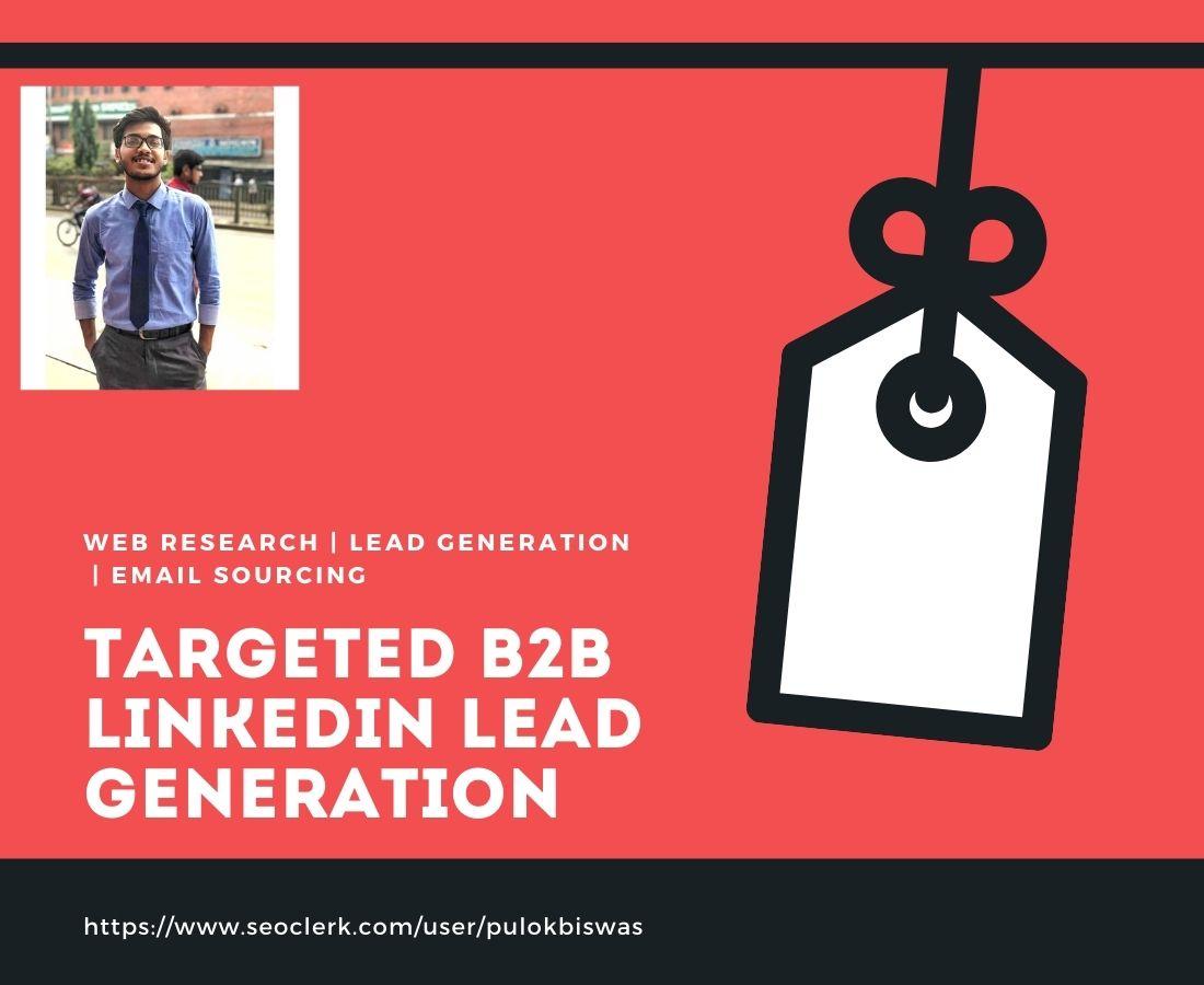 I will do targeted b2b linkedin lead generation