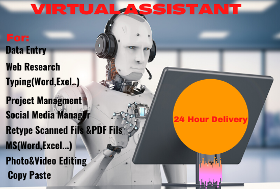 I will be your virtual assistant for,  social media manager,  data entry,  web research
