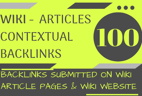 Provide 330+ High Quality Wiki articles contextual backlinks