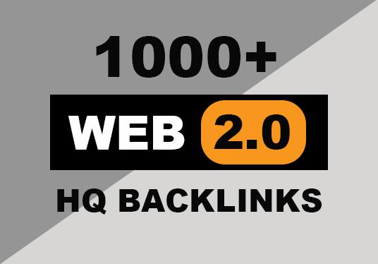 Provide 1,000 web 2.0 HQ backlinks