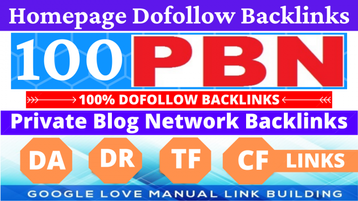I will do 100 PBN dofollow homepage High matrics backlinks