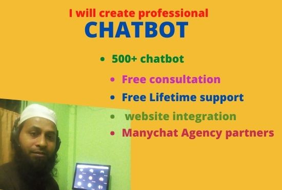 I will create a professional CHATBOT for using your business or personal manychat