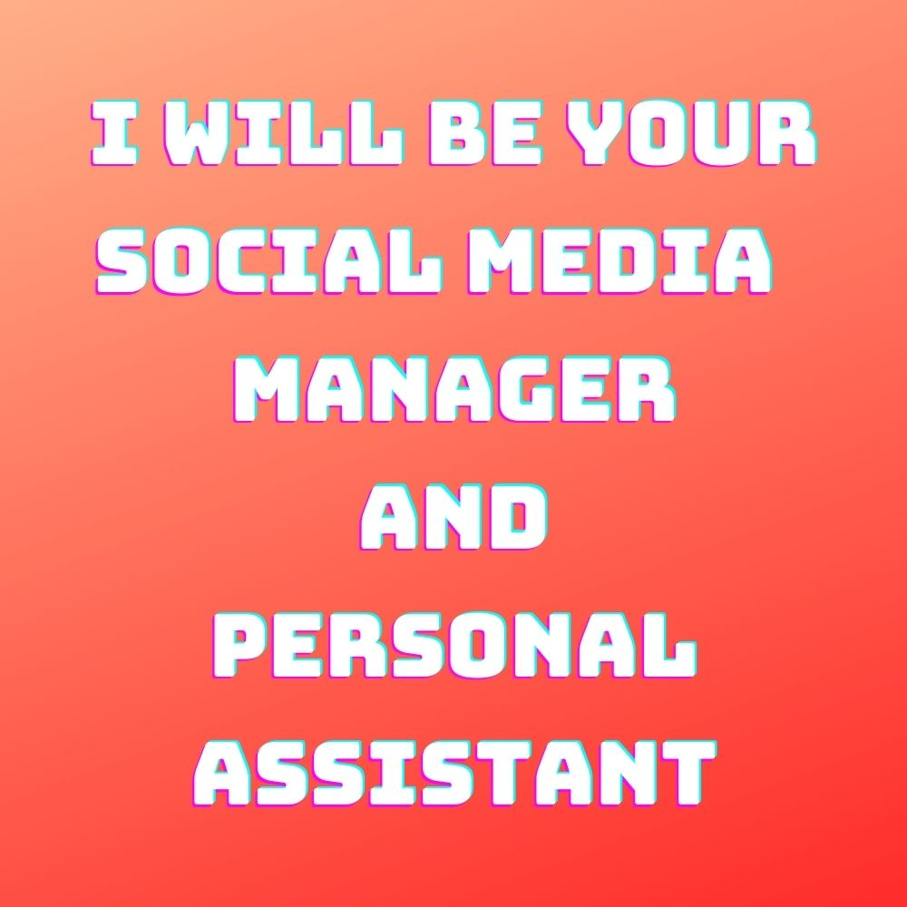 I will be able to manage your social media account