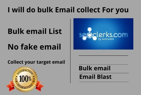 I will do collect 1000 Bulk email and send bulk email