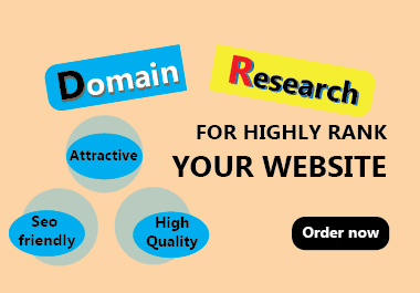 I will research seo friendly and high quality domain name for rank your website