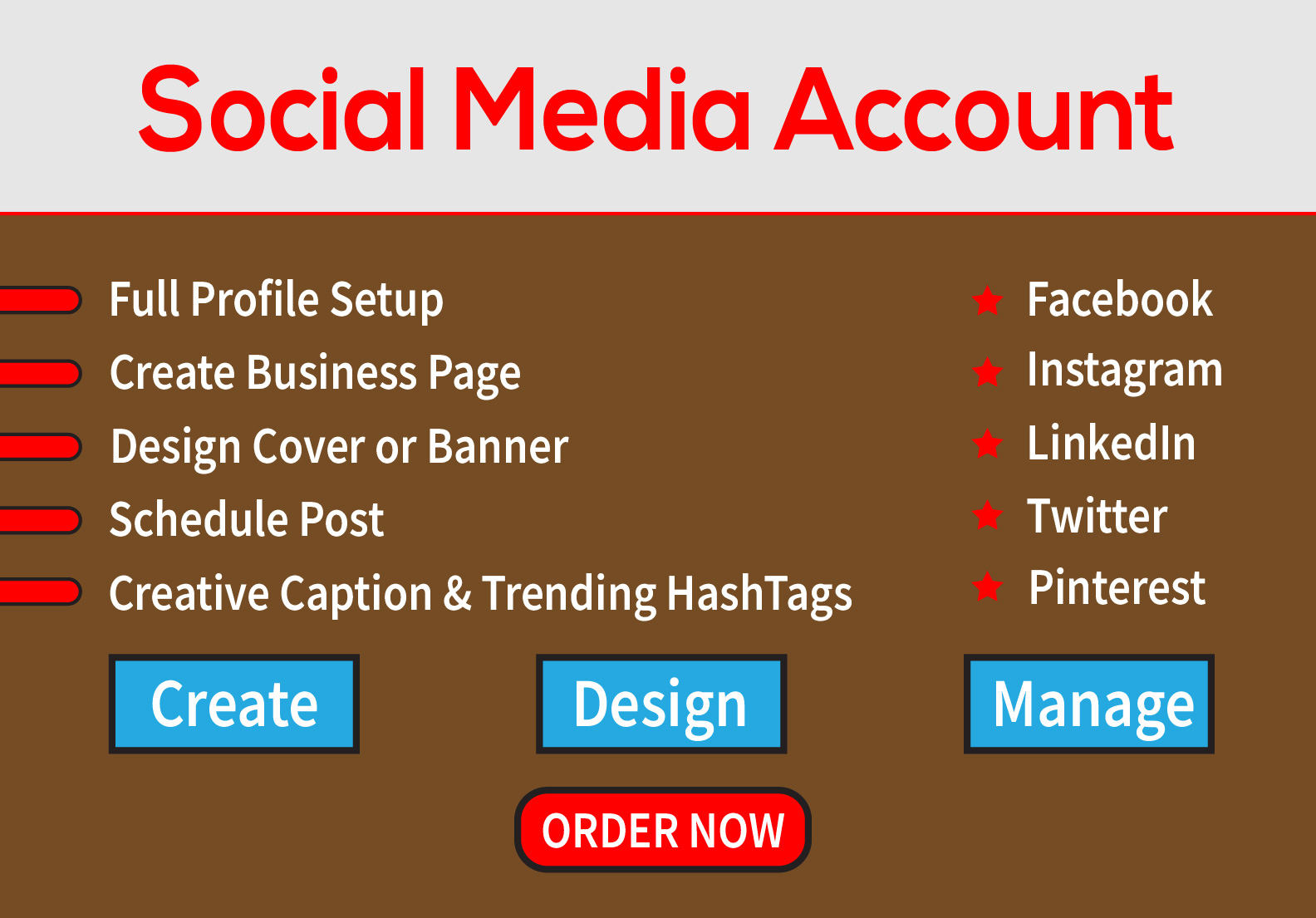 I will create design and manage social media account
