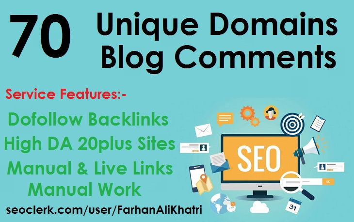 I Will SEO Service Make 70 Unique Domains Blog Comments Dofollow Backlinks on DA 20+ Sites