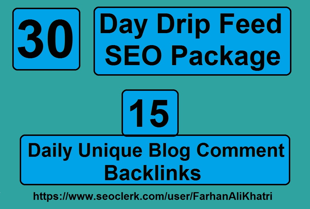 Do 30 days drip feed 15 daily unique blog comments dofollow backlinks