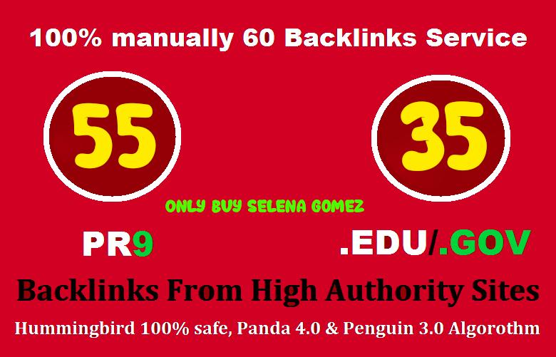 Get Manually 55 PR9 + 35 EDU/GOV Safe SEO High Pr Backlinks Best Results in 2021