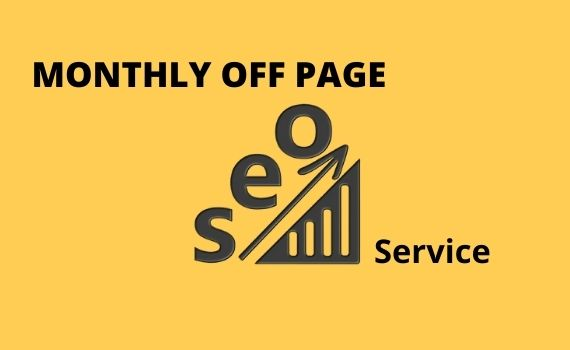 I will provide monthly off page seo service