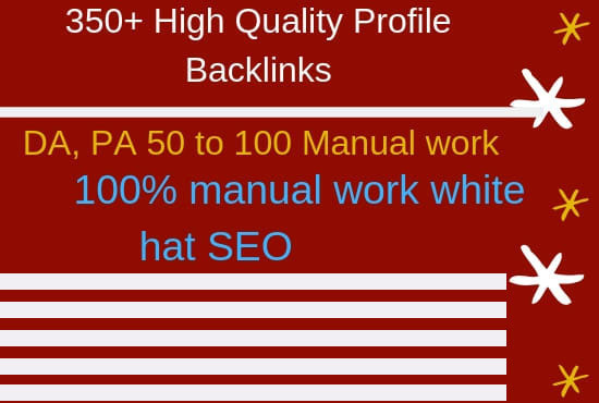 do 350 high quality profile backlinks from best da pa site