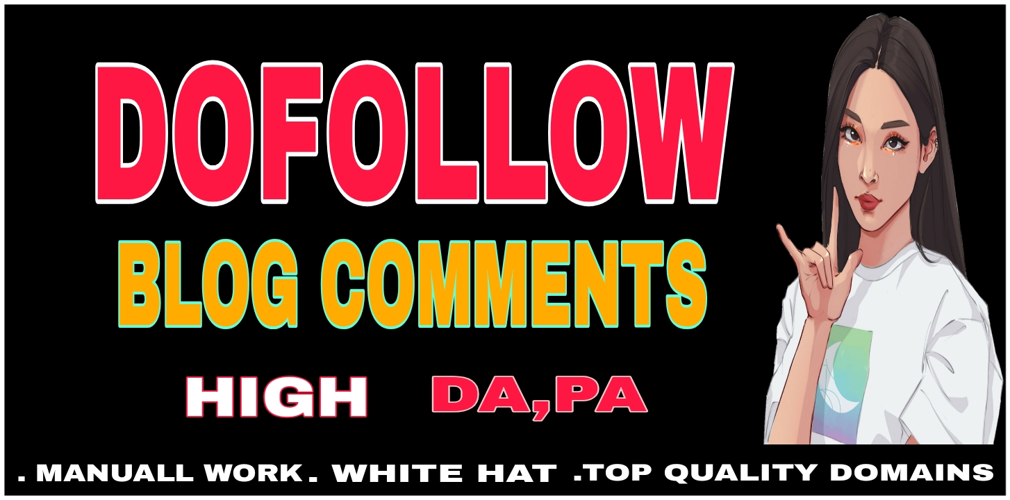 I will manually 40 Dofollow blog comments backlink with high DA PA