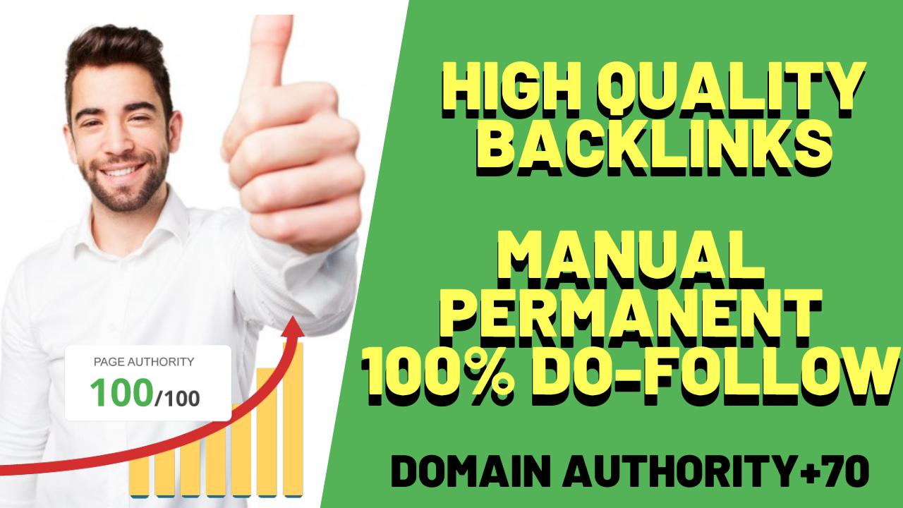 Build 10 DA70+ Manual Permanent 100 Do-Follow high Quality Backlinks
