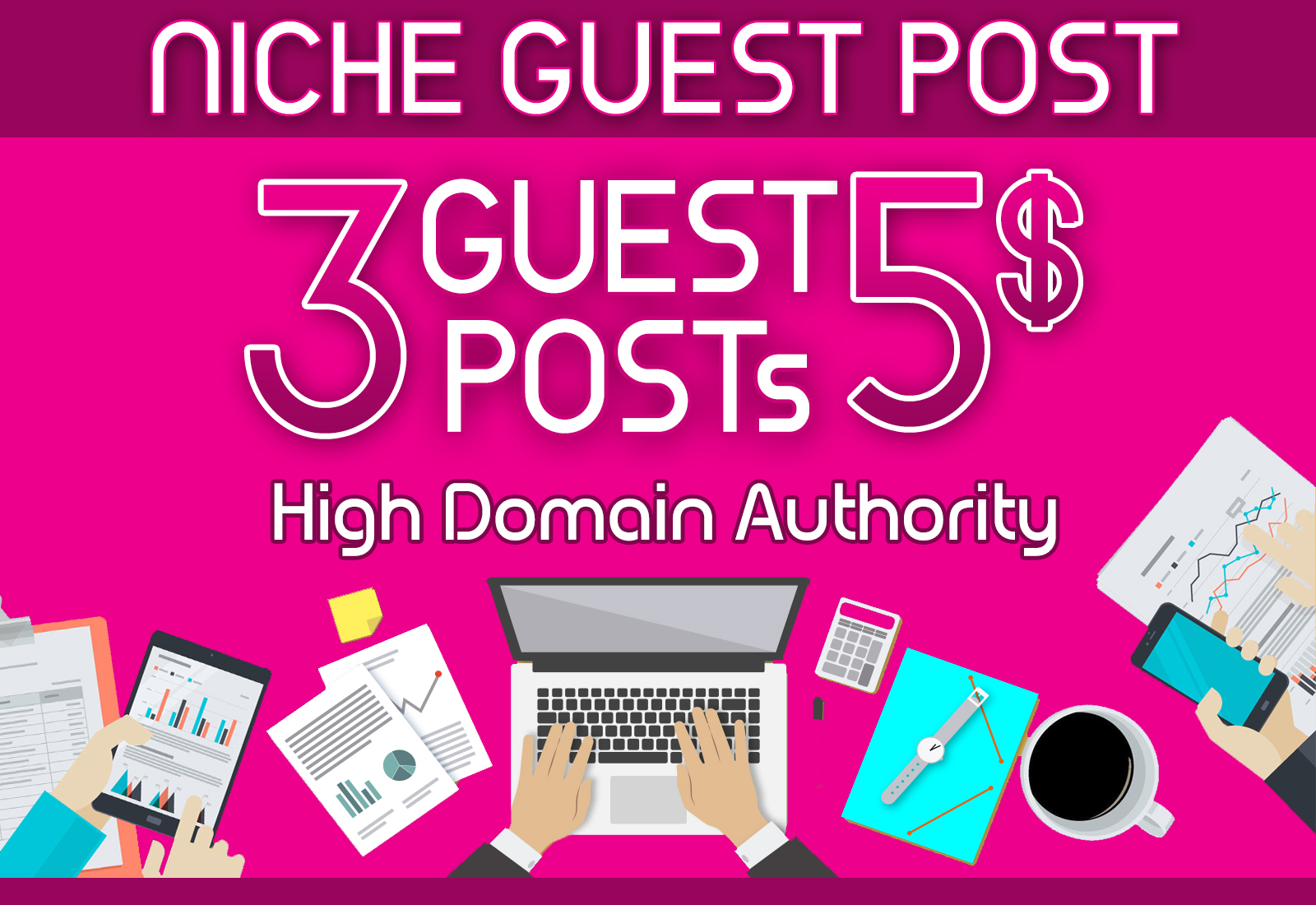 I will write and publish 3 niche guest post on high authority websites