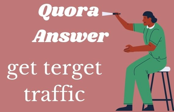 Guaranteed Targeted Traffic Your Website 15 HQ Quora Answers