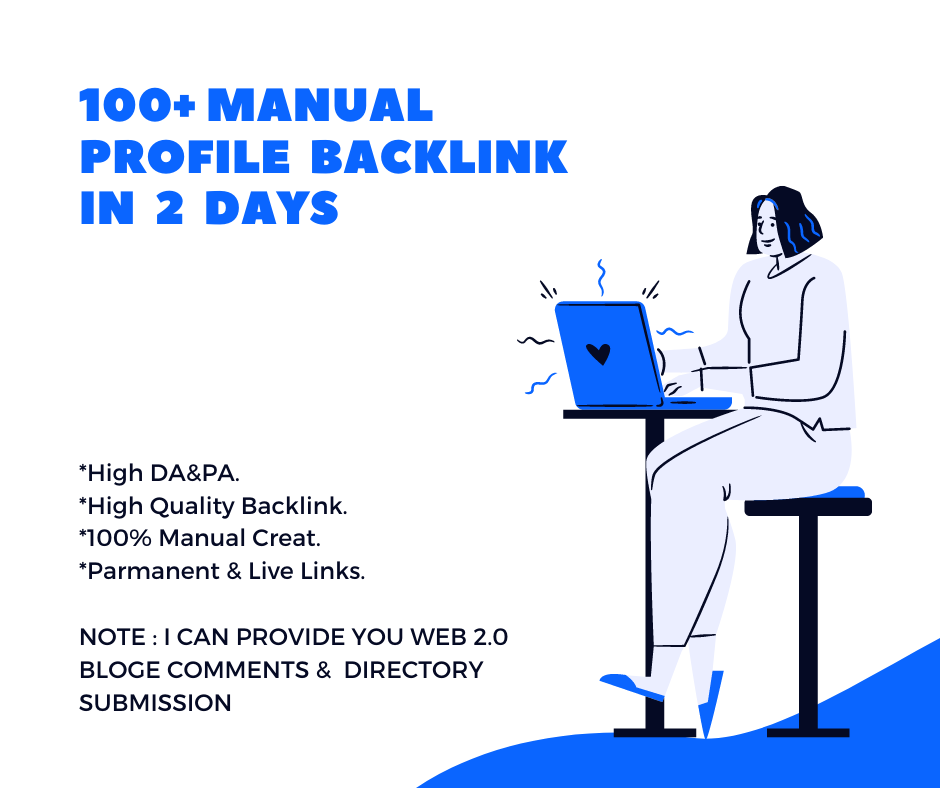 I will do 100+ high quality profile backlinks manually for SEO ranking