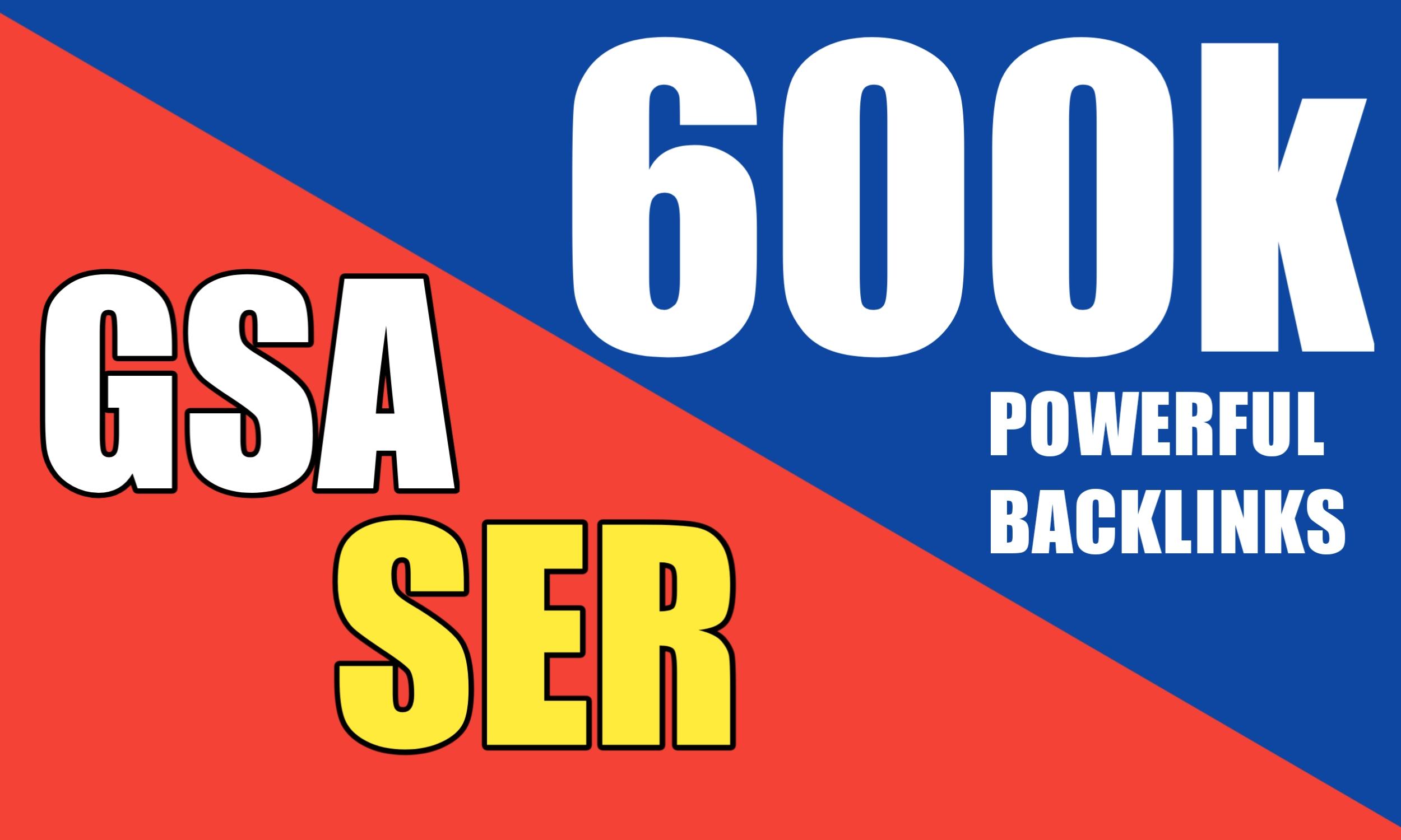 Create 600k High Quality GSA SER Backlinks and Rank your website on Google
