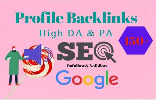 I will do 150 high DA Dofollow profile backlinks