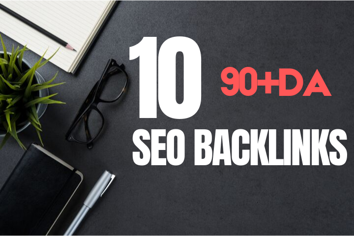 10 High DA Dofollow SEO Backlinks From 90+DA