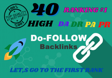 i will do 40 manually high DA DR PA PR backlink for high seo rank and google rank.1.