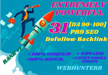 I will make 31 xtremely powerful seo dofollow backlink with PR9 DA 90-100 for your website.