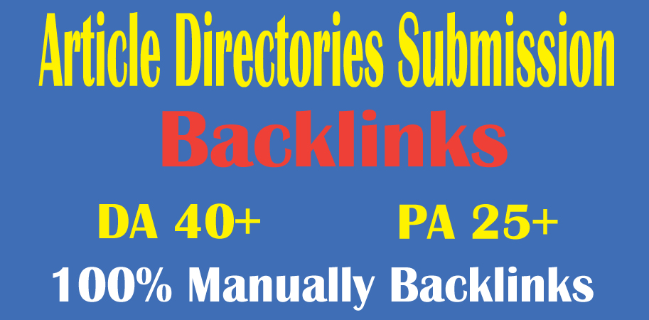 I will do 40 article submission on high quality backlinks