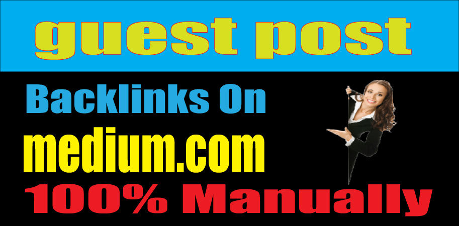 I will write and publish a guest post on PA 80 with Medium DA 95,  Permanent Backlinks