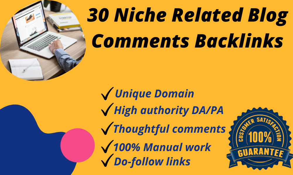 Niche Related 30 High Authority Do-follow Blog Comments for SERP ranking