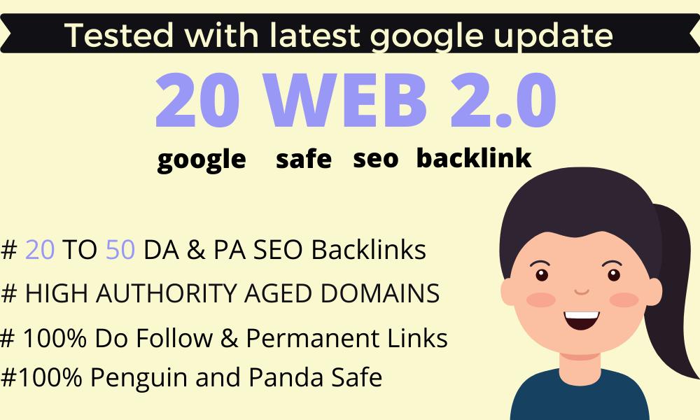 I will Create High DA PA Dofollow Manually 20 Permanent Web 2.0 Backlinks