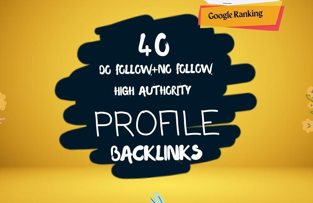 I will Do 40 high DA profile backlinks for SEO ranking