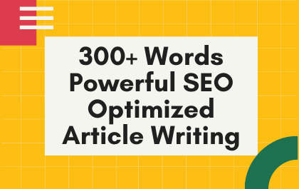 I will write in 300+ words SEO Content,  Article Or Blog.