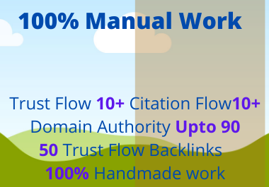 I will do 50 High Quality Do-Follow trust flow Backlinks