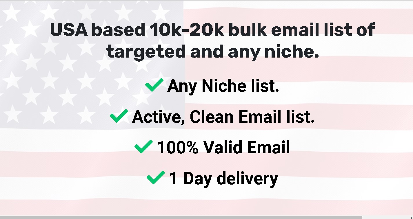 I will provide 10k-20k bulk of targeted email lists on any niche.