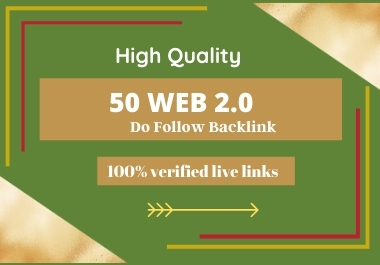 Land on Google First page with 50 high-quality DA web 2.0 backlinks.